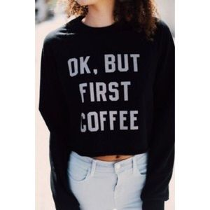 Brandy Melville Ok But first Coffee Sweater Small